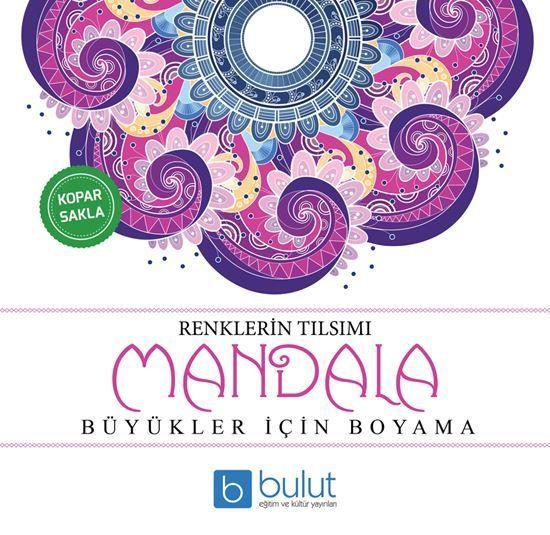 Bulut Mandala Renklerin Tilsimi Boyama Kitabi Bulut Yayinlari