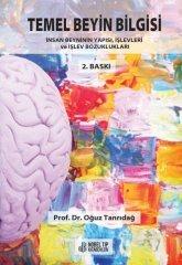 Temel Beyin Bilgisi: İnsan Beyninin Yapısı, İşlevleri ve İşlev Bozukluğu