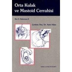Orta Kulak ve Mastoid Cerrahisi