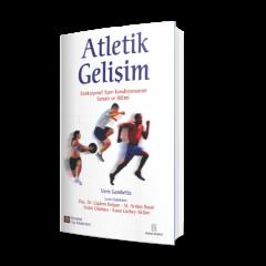 Atletik Gelişim – Fonksiyonel Spor Kondisyonunun Sanatı ve Bilimi