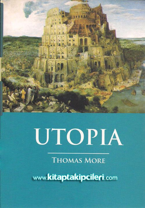 a view on thomas mores image of utopia English philosopher, thomas more is a major political thinker prominent political figure, more advised king henry viii and was imprisoned and executed his utopia.