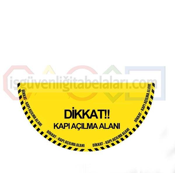 Dikkat Kapı Açılma Alanı Zemin İşaretleri Etiketi - UYS ...