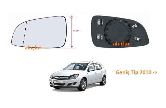 Opel Astra H Ayna Camı SOL 2010 model ve sonrası Geniş Tip